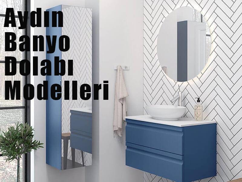 banyo dolabı modelleri aydın